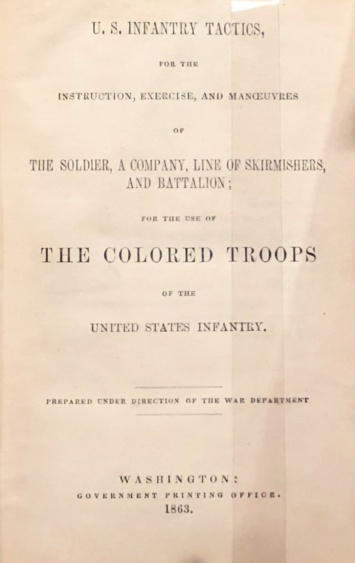 United States Colored Troops| Training Manual| Infantry Tactics|